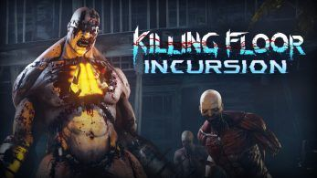 Presentado 'Killing Floor: Incursion' para PlayStation VR; primer tráiler y gameplay